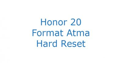 Honor 20 Format Atma Hard Reset