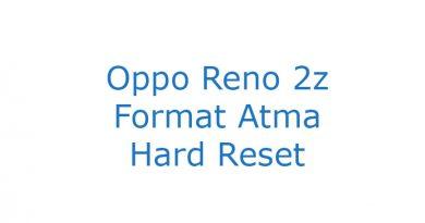 Oppo Reno 2z Format Atma Hard Reset