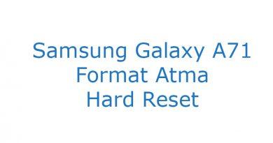 Samsung Galaxy A71 Format Atma Hard Reset