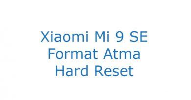 Xiaomi Mi 9 SE Format Atma Hard Reset