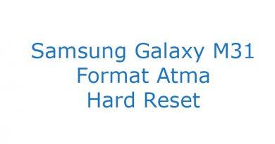 Samsung Galaxy M31 Format Atma Hard Reset