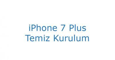 iPhone 7 Plus Temiz Kurulum