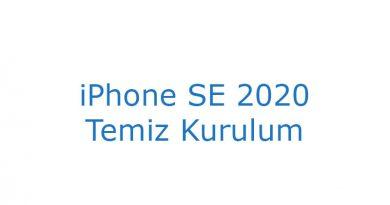 iPhone SE 2020 Temiz Kurulum