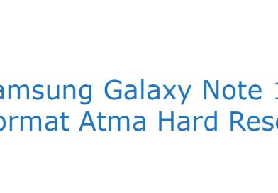 Samsung Galaxy Note 10 Format Atma Hard Reset