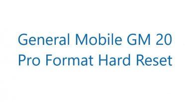 General Mobile GM 20 Pro Format Hard Reset
