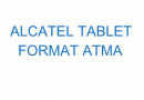 Alcatel Tablet Format Atma