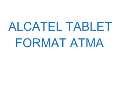 Alcatel Tablet Format Atma
