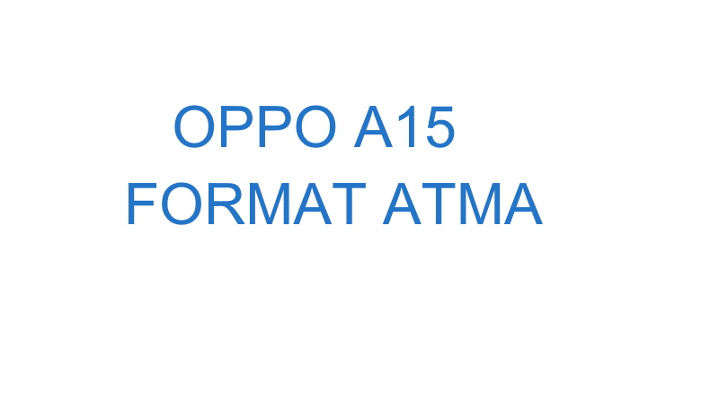 OPPO A15 format