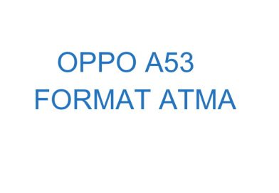 oppo a53 format