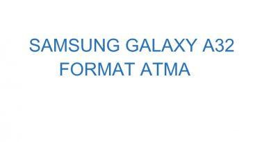 Samsung Galaxy A32 Format Atma